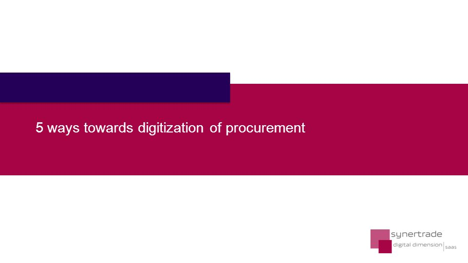 5 ways towards digitization of procurement