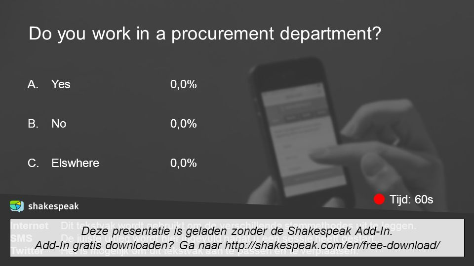 Do you work in a procurement department.A. B. C.