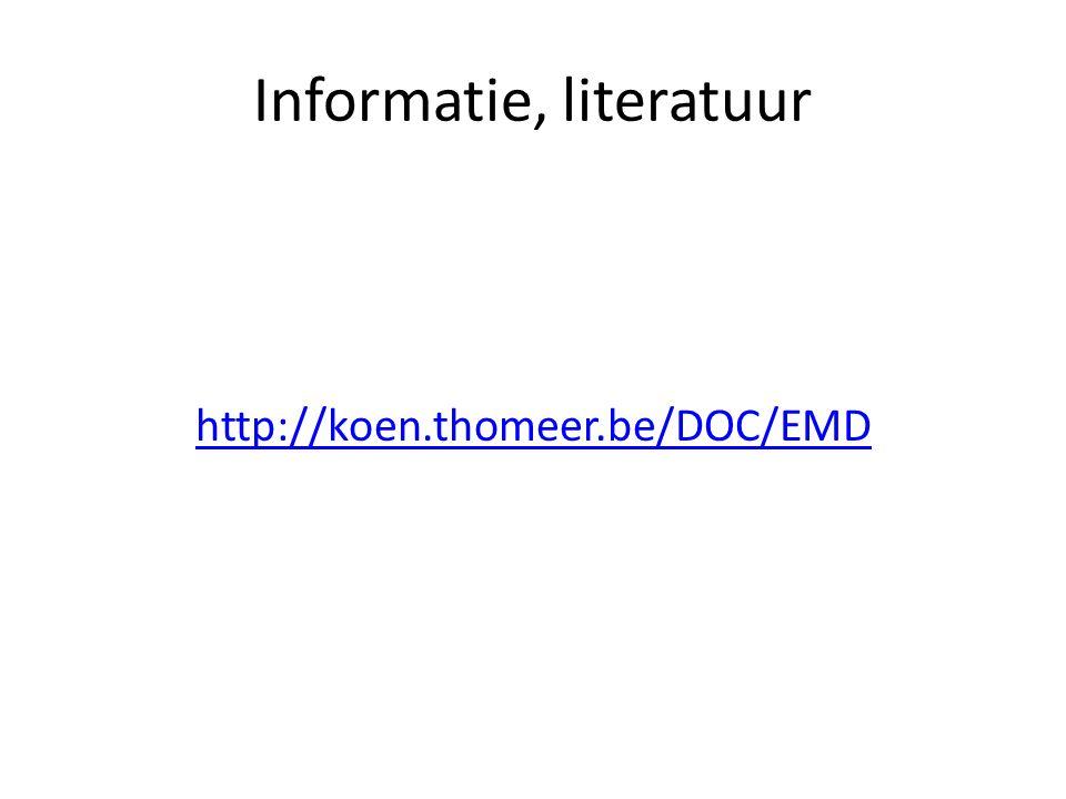 Informatie, literatuur http://koen.thomeer.be/DOC/EMD