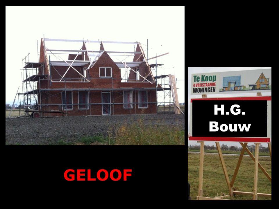 H.G. Bouw GELOOF