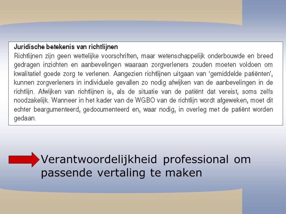 –Verantwoordelijkheid professional om passende vertaling te maken