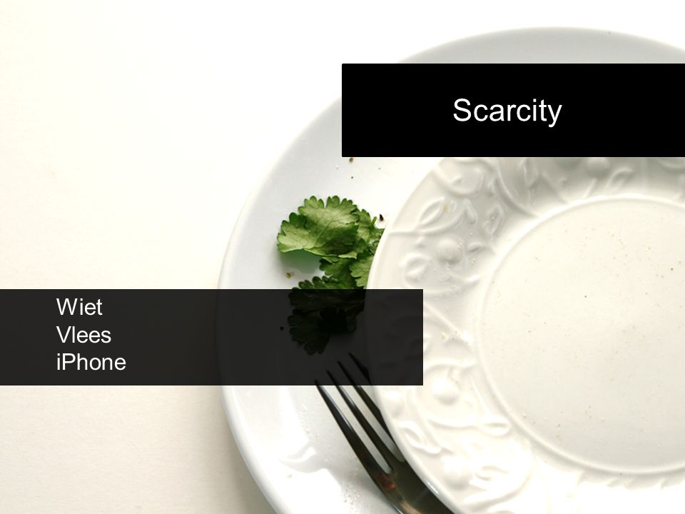 Scarcity Wiet Vlees iPhone