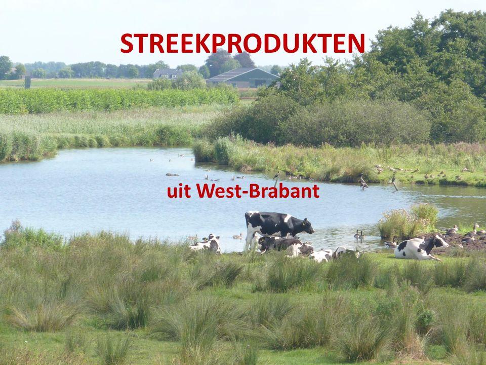 STREEKPRODUKTEN uit West-Brabant