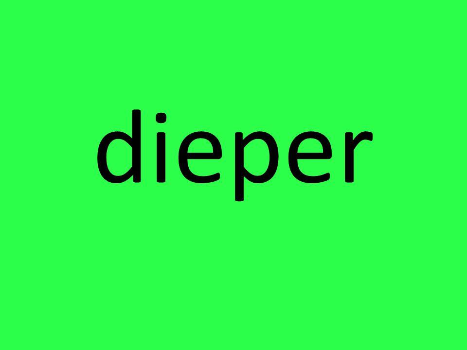 dieper
