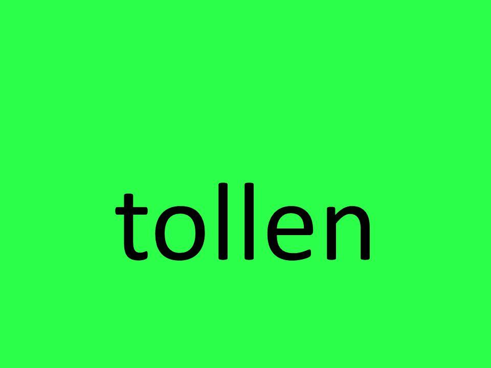 tollen