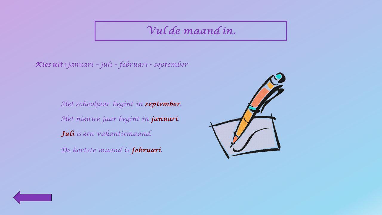 Vul het passende woord in. Kies uit : minuten – nachten – weken – maanden - jaar Elk jaar viert Wil zijn verjaardag. Hij is deze week jarig. Wil moet