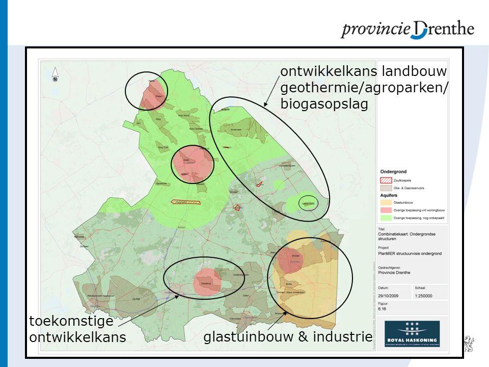 ontwikkelkans landbouw geothermie/agroparken/ biogasopslag glastuinbouw & industrie toekomstige ontwikkelkans