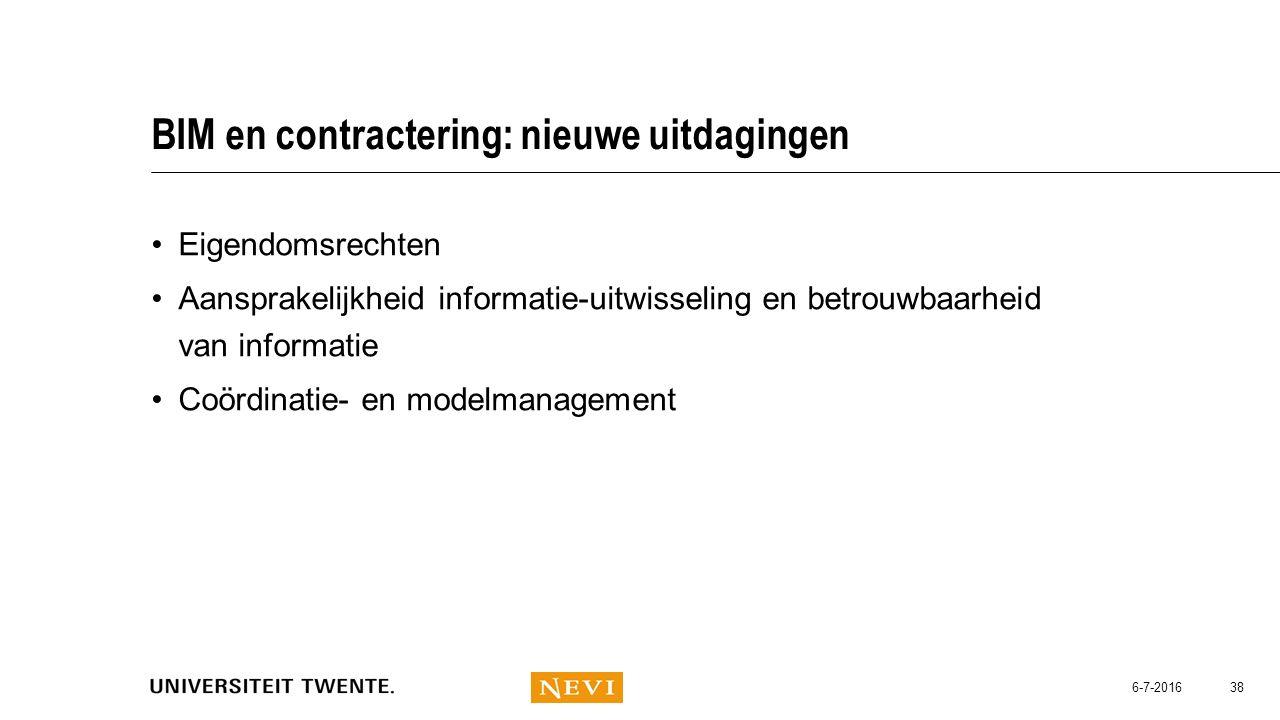 BIM en contractering: nieuwe uitdagingen Eigendomsrechten Aansprakelijkheid informatie-uitwisseling en betrouwbaarheid van informatie Coördinatie- en