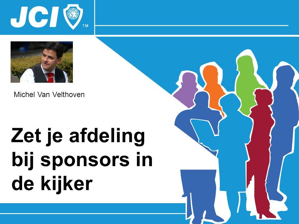 Zet je afdeling bij sponsors in de kijker Michel Van Velthoven