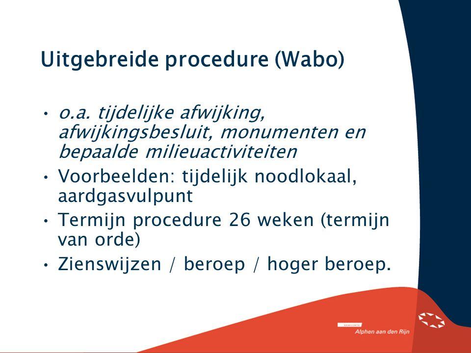 Uitgebreide procedure (Wabo) o.a.