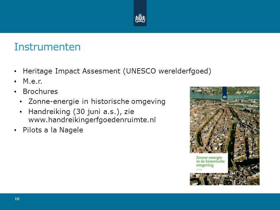 Instrumenten Heritage Impact Assesment (UNESCO werelderfgoed) M.e.r.