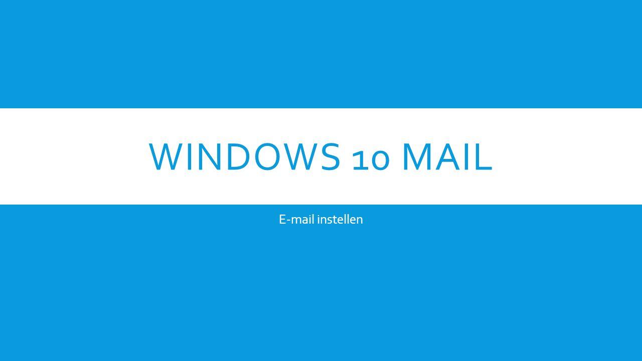 STAP 1. Klik op Mail.