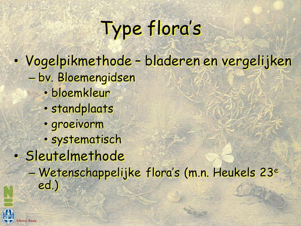 Marco Roos Type flora's Vogelpikmethode – bladeren en vergelijken Vogelpikmethode – bladeren en vergelijken – bv.
