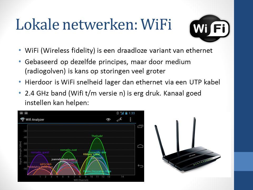 Lokale netwerken: WiFi WiFi (Wireless fidelity) is een draadloze variant van ethernet Gebaseerd op dezelfde principes, maar door medium (radiogolven) is kans op storingen veel groter Hierdoor is WiFi snelheid lager dan ethernet via een UTP kabel 2.4 GHz band (Wifi t/m versie n) is erg druk.
