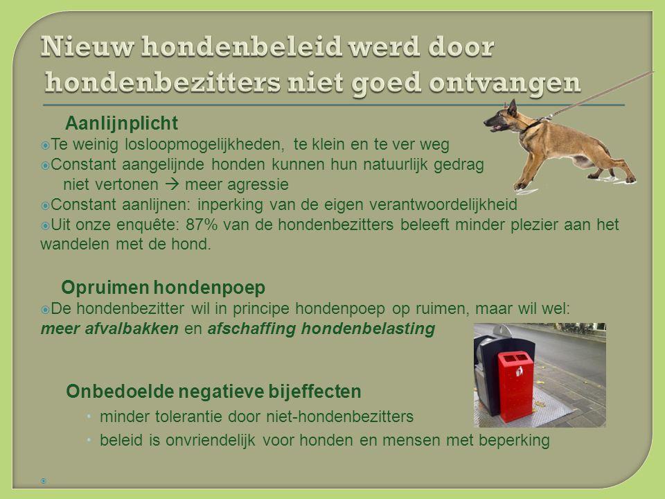 7.Richt de handhaving op de honden en hondenbezitters die werkelijk overlast veroorzaken.