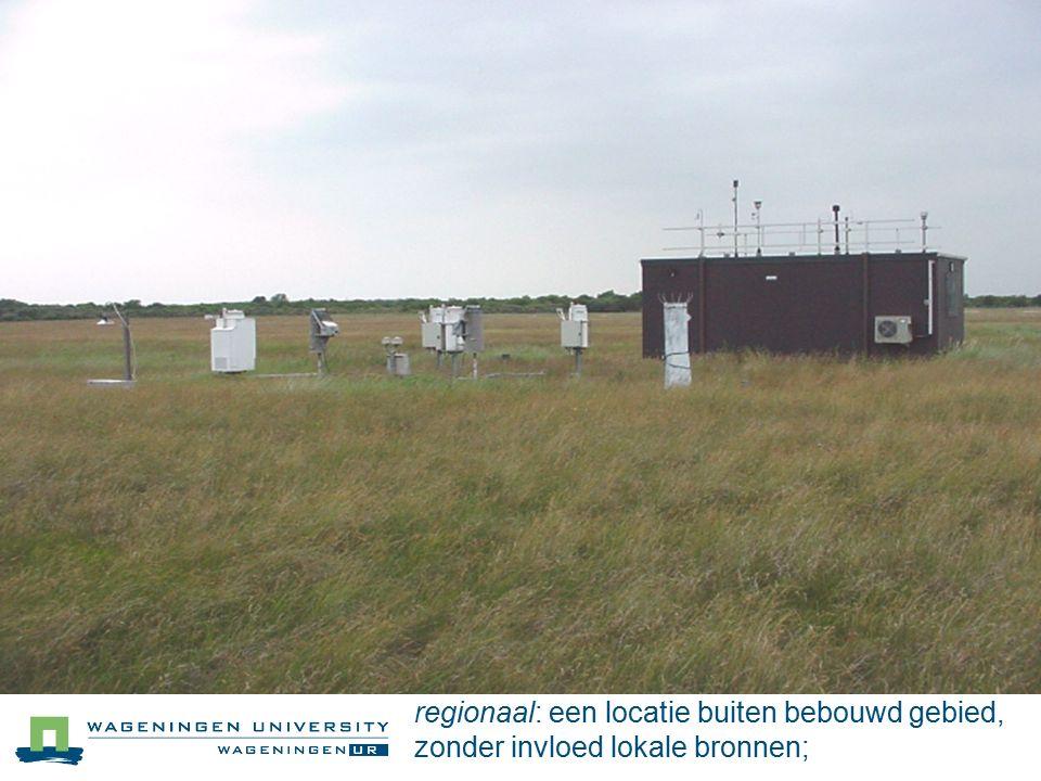 regionaal: een locatie buiten bebouwd gebied, zonder invloed lokale bronnen;