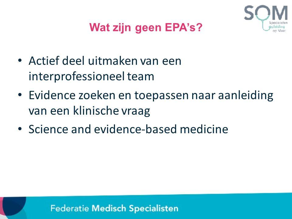 Wat zijn geen EPA's.