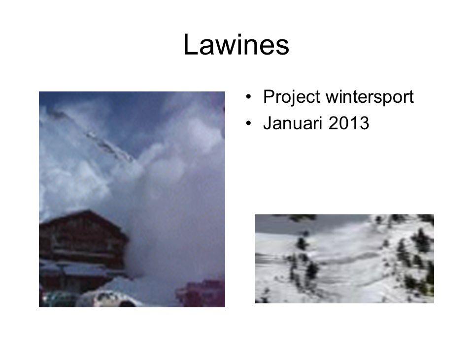Lawines Hoe ontstaan lawines Europese lawineschaal Voorkomen van lawines De gouden regels Informatie zoeken