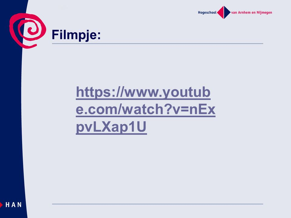 Filmpje: https://www.youtub e.com/watch v=nEx pvLXap1U