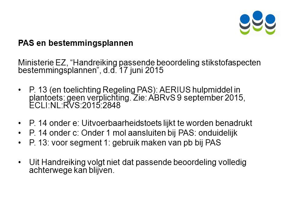 PAS en bestemmingsplannen Ministerie EZ, Handreiking passende beoordeling stikstofaspecten bestemmingsplannen , d.d.