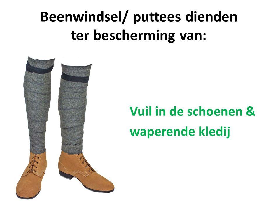 Beenwindsel/ puttees dienden ter bescherming van: Loopgravenvoeten Vuil in de schoenen & waperende kledij
