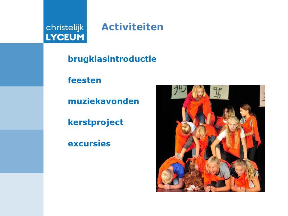 Activiteiten brugklasintroductie feesten muziekavonden kerstproject excursies