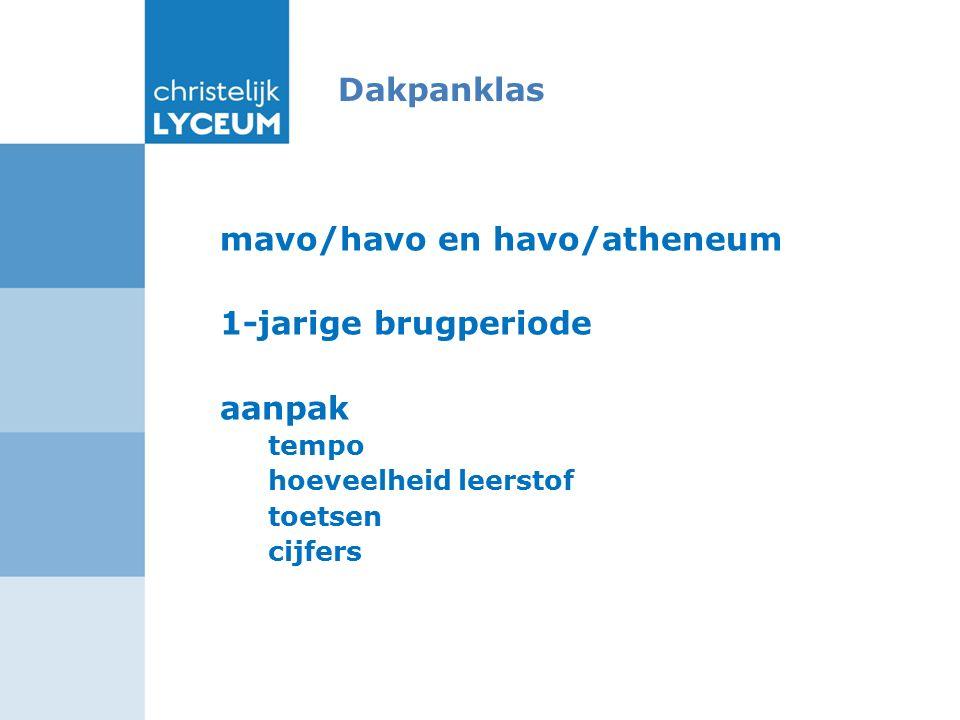 Dakpanklas mavo/havo en havo/atheneum 1-jarige brugperiode aanpak tempo hoeveelheid leerstof toetsen cijfers