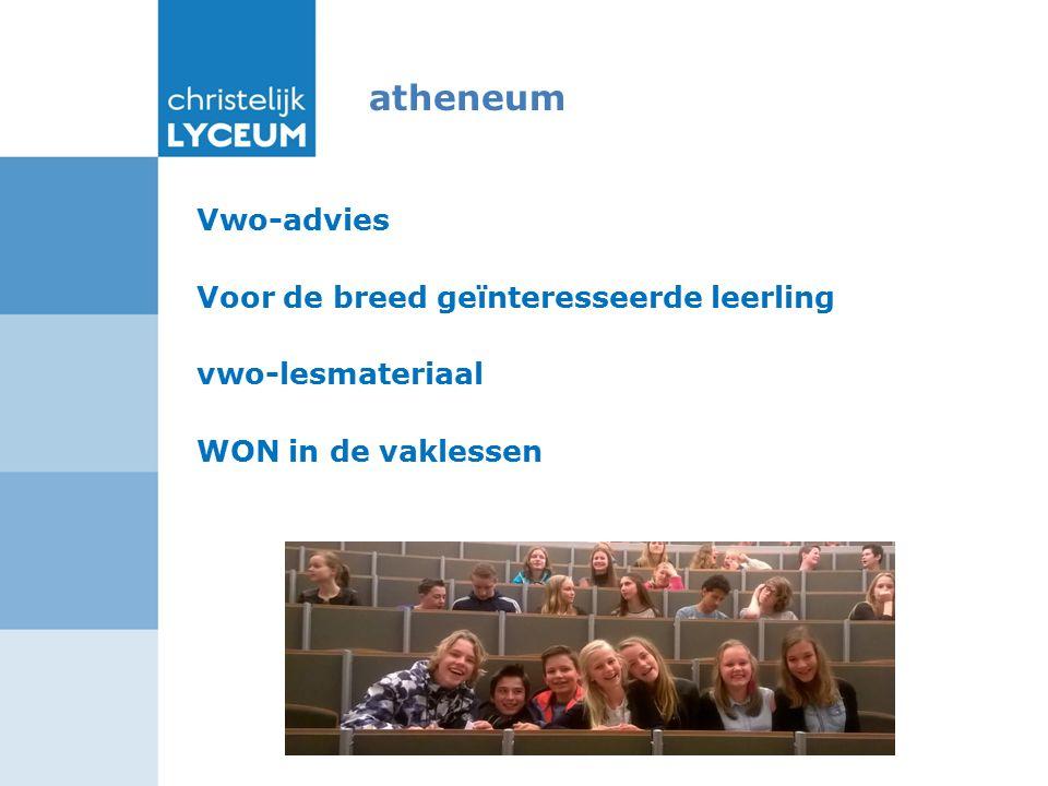 atheneum Vwo-advies Voor de breed geïnteresseerde leerling vwo-lesmateriaal WON in de vaklessen
