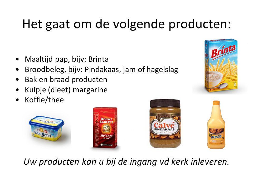Het gaat om de volgende producten: Maaltijd pap, bijv: Brinta Broodbeleg, bijv: Pindakaas, jam of hagelslag Bak en braad producten Kuipje (dieet) margarine Koffie/thee Uw producten kan u bij de ingang vd kerk inleveren.