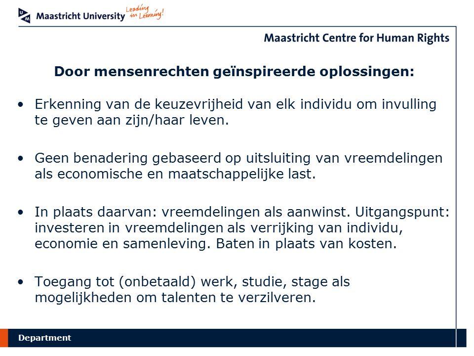 Department Door mensenrechten geïnspireerde oplossingen: Erkenning van de keuzevrijheid van elk individu om invulling te geven aan zijn/haar leven.