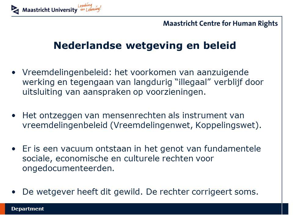 """Department Nederlandse wetgeving en beleid Vreemdelingenbeleid: het voorkomen van aanzuigende werking en tegengaan van langdurig """"illegaal"""" verblijf d"""