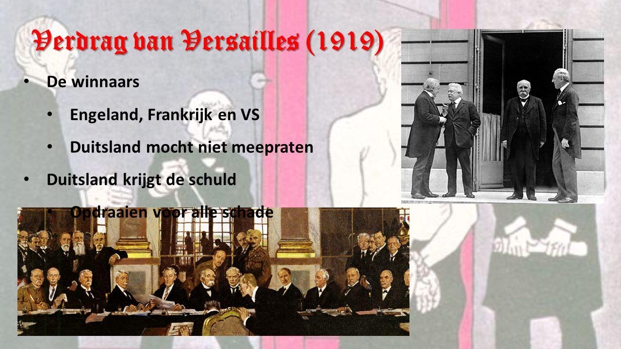 Verdrag van Versailles (1919) Vier belangrijke straffen voor Duitsland 1.Herstelbetalingen 2.Alle kolonies afstaan 3.Klein beroepsleger 4.Grote stukken land afstaan