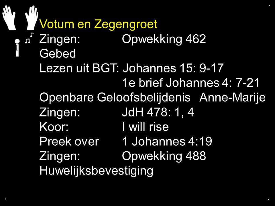 ....1 Johannes 4: 7 - 21 10 De liefde komt van God.