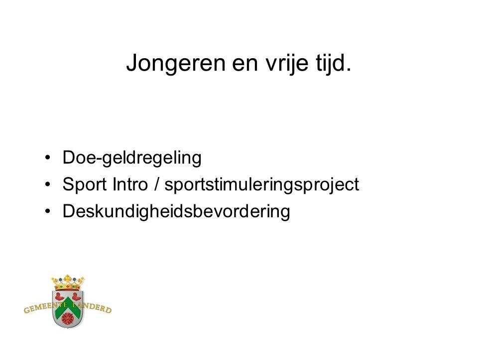 Jongeren en vrije tijd. Doe-geldregeling Sport Intro / sportstimuleringsproject Deskundigheidsbevordering