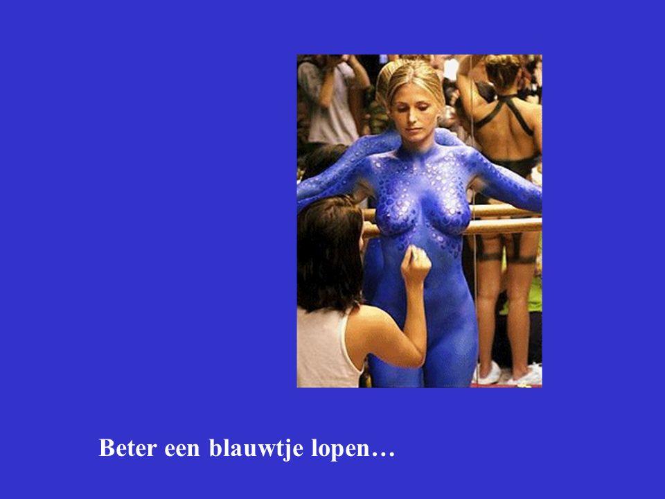 Beter een blauwtje lopen…
