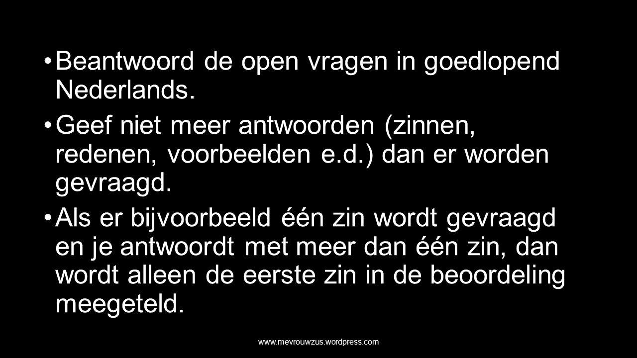 Beantwoord de open vragen in goedlopend Nederlands.