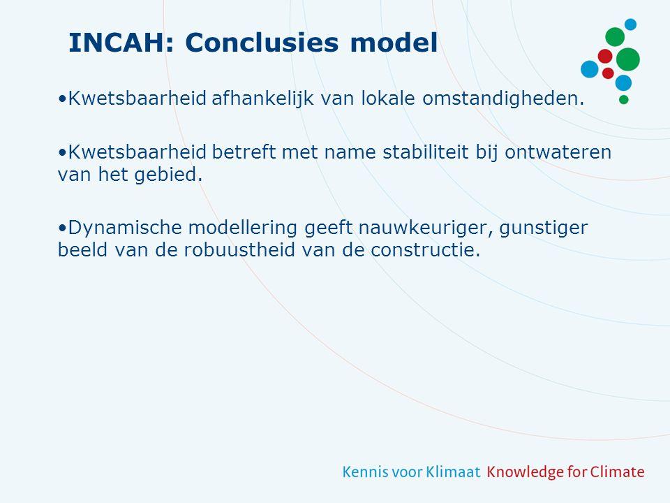 INCAH: Conclusies model Kwetsbaarheid afhankelijk van lokale omstandigheden.