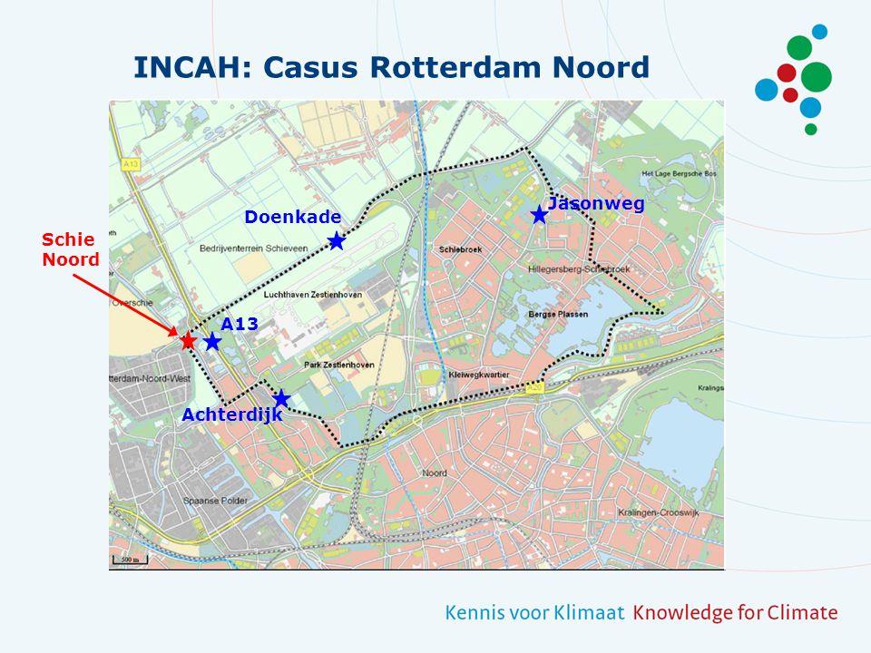 INCAH: Casus Rotterdam Noord Schie Noord A13 Doenkade Achterdijk Jasonweg