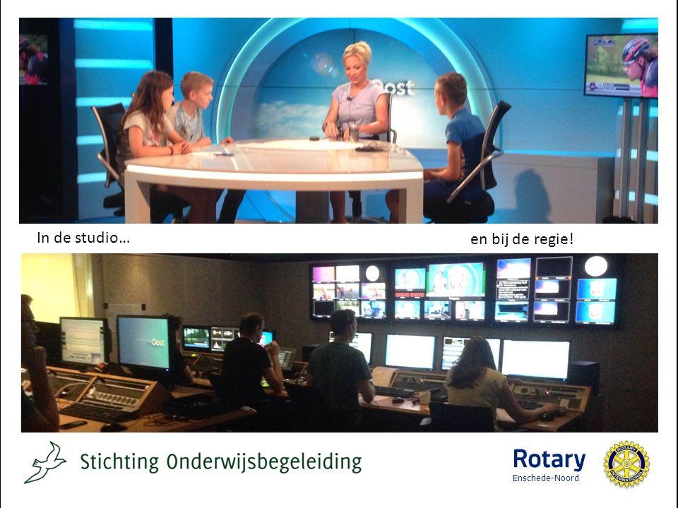 In de studio… en bij de regie! Enschede-Noord