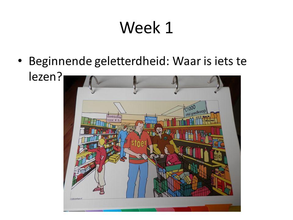 Week 1 Beginnende geletterdheid: Waar is iets te lezen?