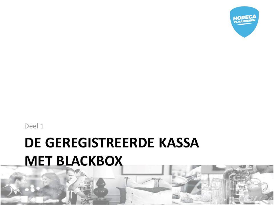 DE GEREGISTREERDE KASSA MET BLACKBOX Deel 1