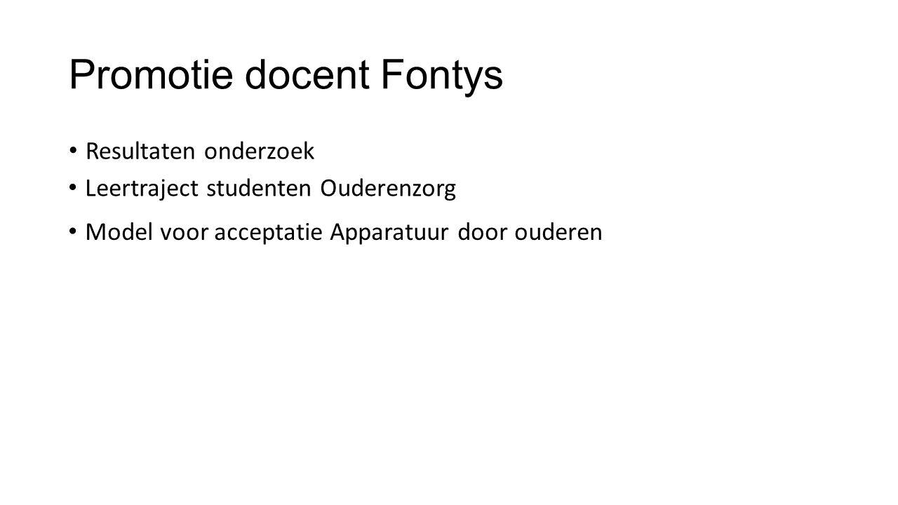 Promotie docent Fontys Resultaten onderzoek Leertraject studenten Ouderenzorg Model voor acceptatie Apparatuur door ouderen