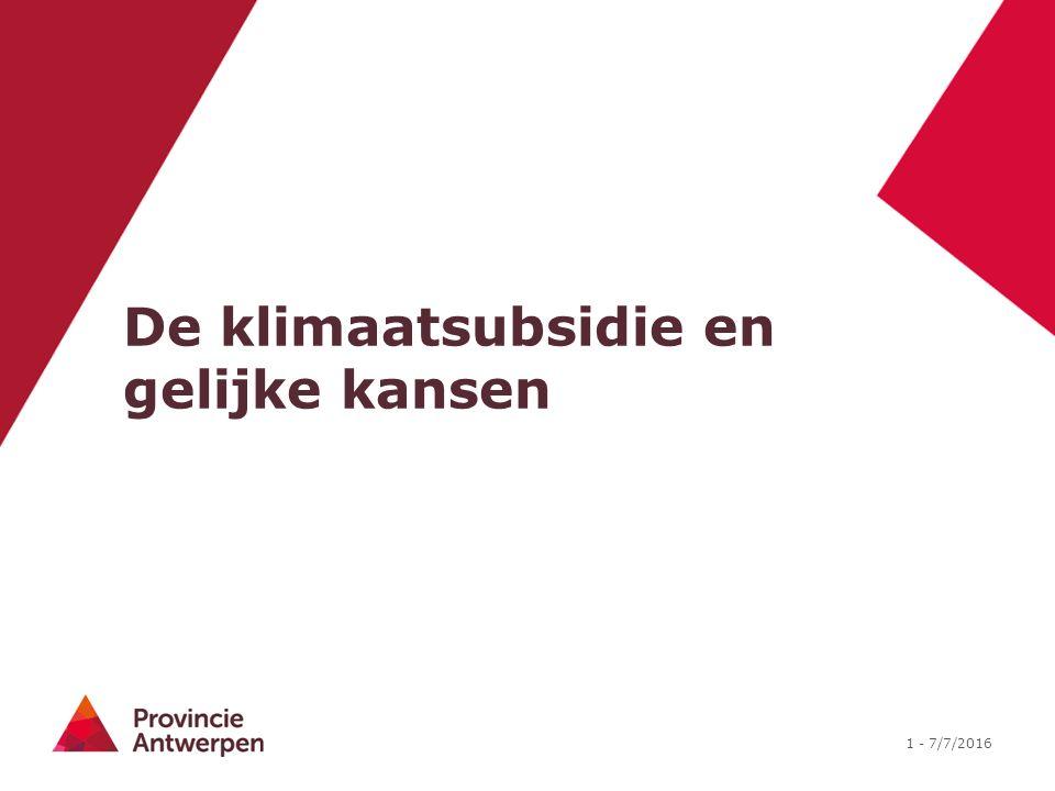 1 - 7/7/2016 De klimaatsubsidie en gelijke kansen