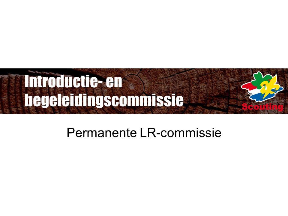 Introductie- en begeleidingscommissie Permanente LR-commissie