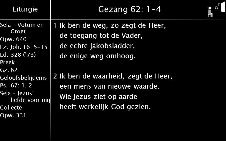 Liturgie Sela – Votum en Groet Opw.640 Lz.Joh.