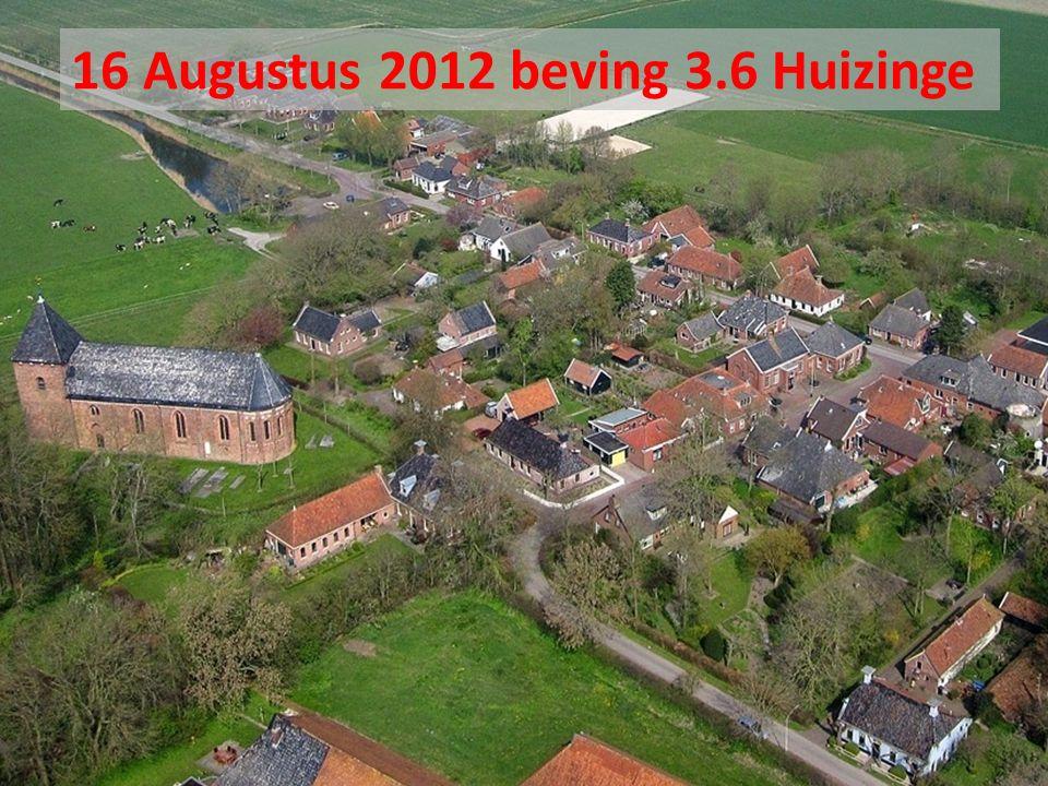 16 Augustus 2012 beving 3.6 Huizinge