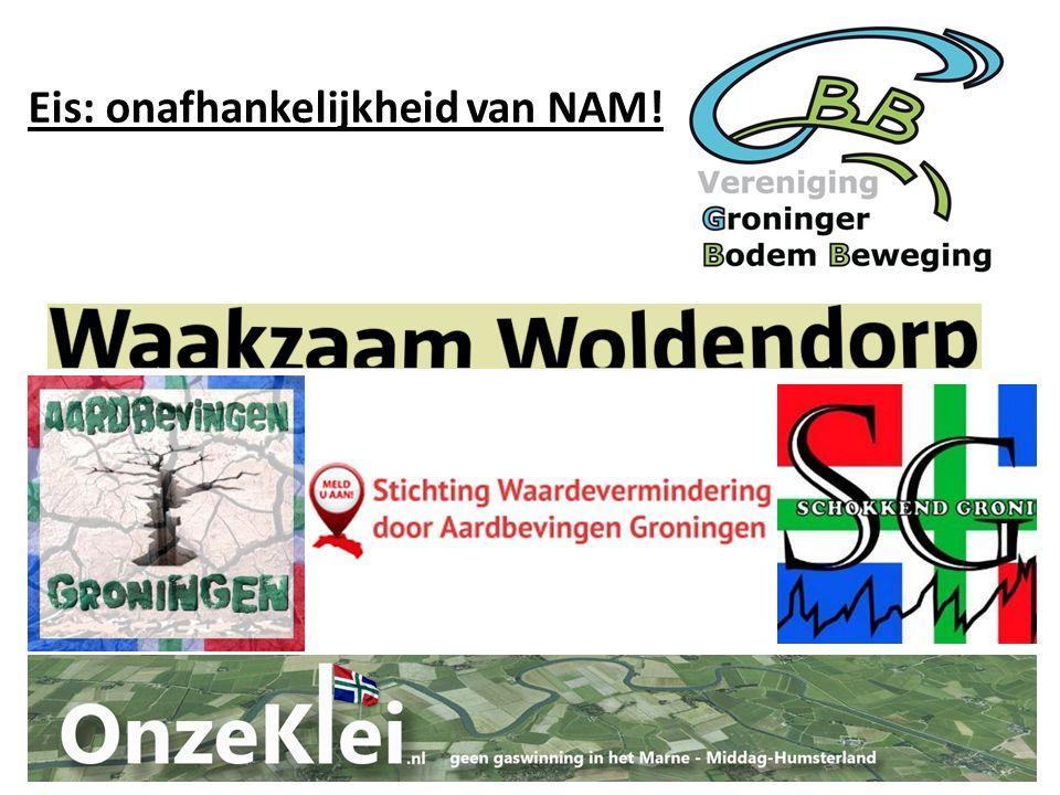 Eis: onafhankelijkheid van NAM!