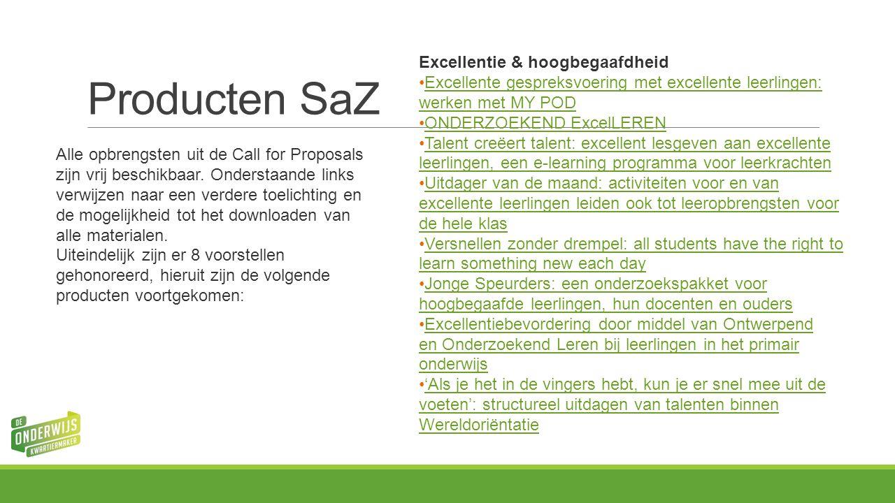 Producten SaZ Alle opbrengsten uit de Call for Proposals zijn vrij beschikbaar.