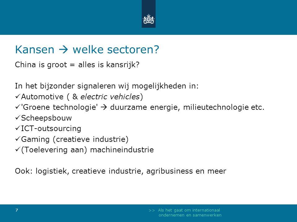 >> Als het gaat om internationaal ondernemen en samenwerken 7 Kansen  welke sectoren.