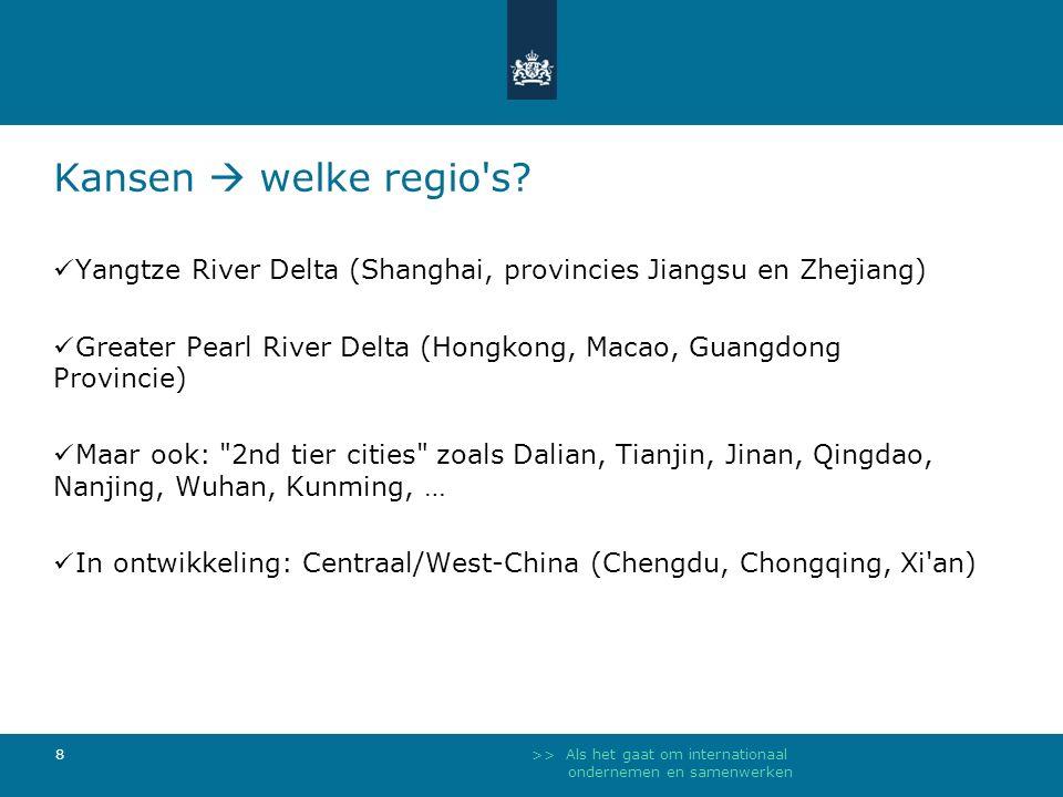 >> Als het gaat om internationaal ondernemen en samenwerken 8 Kansen  welke regio s.
